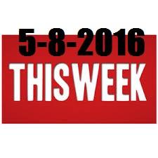 This week 5/8/2016