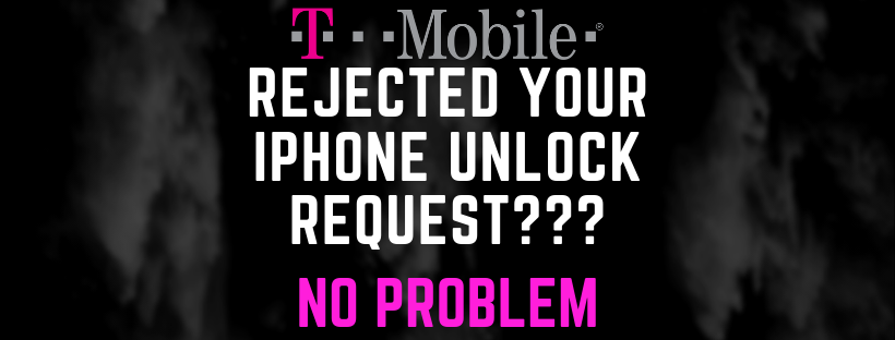 T-Mobile iPhone Unlock Request Rejection